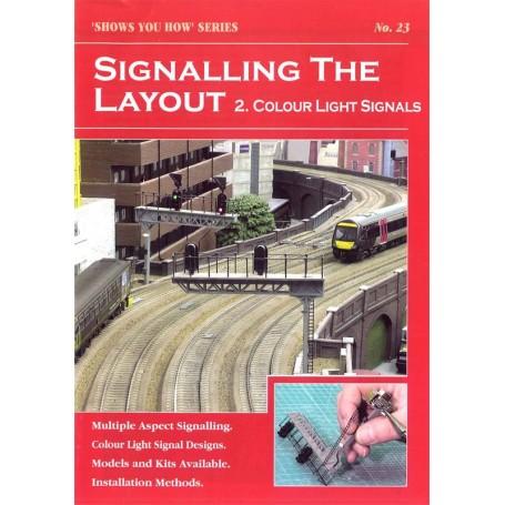Peco 09751 Signalling The Layout 2. Colour Light Signals