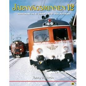 Media BOK142 Järnvägsminnen 12 Testförare på SJ under 1970- och 80-talen