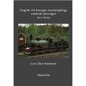 Media BOK182 Ånglok vid Sveriges normalspåriga enskilda järnvägar. Del 1, BJ-LyJ
