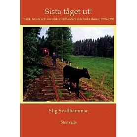 Media BOK186 Sista tåget ut! - Stig Svallhammar