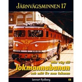 Media BOK240 Järnvägsminnen 17 - Min väg till lokmannabanan och mitt liv som lokman