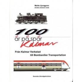 Media BOK66 100 år på spår – Kalmar