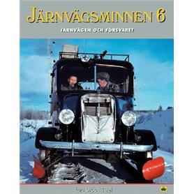 Media BOK106KAFFE Järnvägsminnen 6 Järnvägen och Försvaret