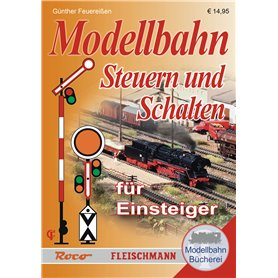 Roco 81389 Model Railway Manual:Learn how to operate and switch on your model railway layout. A brochure for beginners
