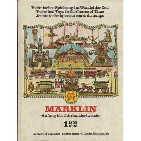 """Märklin band1 BAND 1, Märklin """"1859-1902"""" - Anfang bis Jarhhundertwende-"""