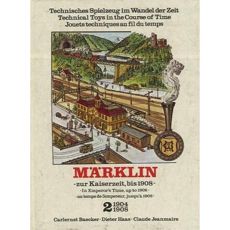 """Märklin band2 BAND 2, Märklin """"1904-1908"""" - In Emperor´s Time, up to 1908-"""
