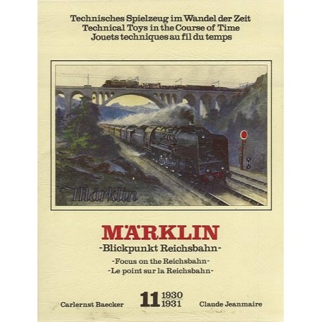 "Märklin band11 BAND 11, Märklin ""1930-1931"" -Focus on the Reichsbahn-"