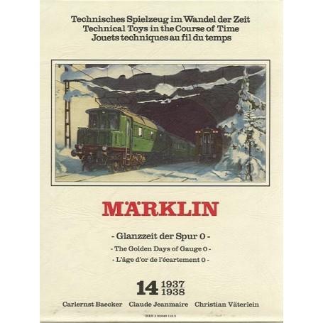 """Märklin band14 BAND 14, Märklin """"1937-1938"""" -The Golden Days of Gauge 0-"""